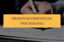 Desenvolvimento da Psicografia