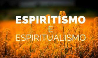 Espiritismo e espiritualismo
