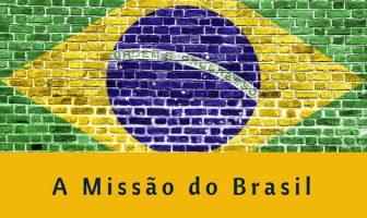 A Missão do Brasil