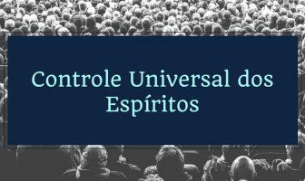 Controle Universal dos Espíritos