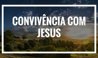 Procura experimentar viver um pouco mais Jesus