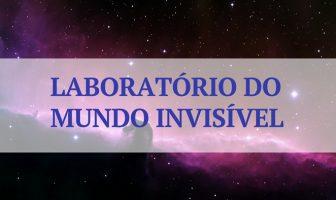 Laboratório do Mundo Invisível