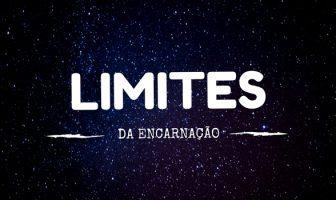 Limites da Encarnação