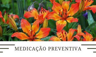Medicação Preventiva