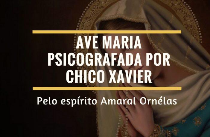 Ave Maria, psicografada por Chico Xavier